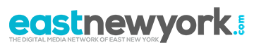 The destination for news, politics, housing, real estate and more in East New York